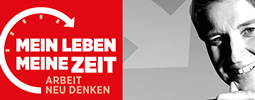 """""""Mein Leben - Meine Zeit"""" - Die Arbeitszeitkampagne der IG Metall"""